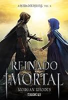 Reinado Imortal (A Queda dos Reinos, #6)