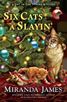 Six Cats a Slayin' (Cat in the Stacks, #10)