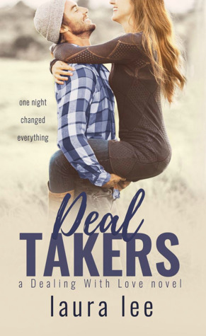 Deal Takers by Laura    Lee