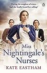 Miss Nightingale's Nurses (Nursing #1)