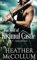 The Wolf of Kisimul Castle (Highland Isles) (Volume 3)