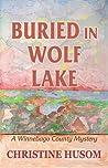 Buried in Wolf Lake: A Winnebago County Mystery