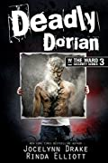 Deadly Dorian (Ward Security, #3)