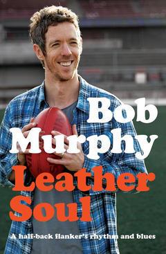 Leather Soul by Bob  Murphy