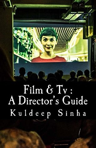 Film & Tv : A Director's Guide