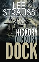 Hickory Dickory Dock (Marlow and Sage Mystery #3)