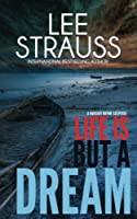 Life is But a Dream (Marlow and Sage Mystery #2)