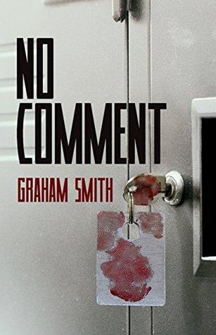No Comment: The Major Crimes Team - A DI Harry Evans novella