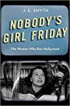 Nobody's Girl Friday by J.E. Smyth