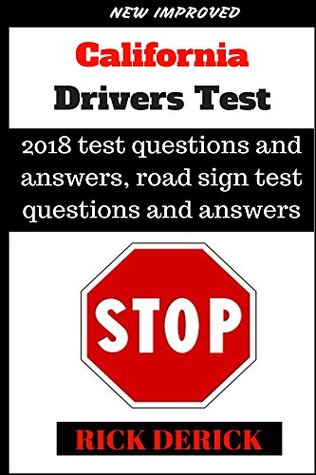 California Drivers test: 2018 Edition,DMV practice questions, the