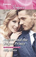 Amber and the Rogue Prince (The Royals of Vallemont#2)