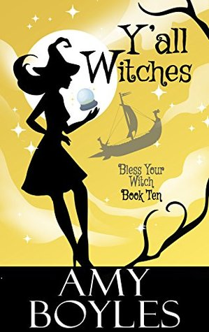 Y'all Witches (Bless Your Witch, #10)