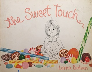 The Sweet Touch by Lorna Balian