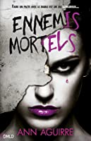 Ennemis Mortels (Immortal Game, #2)