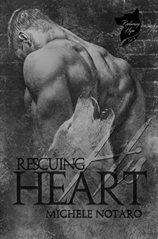 Rescuing His Heart (Reclaiming Hope, #2)
