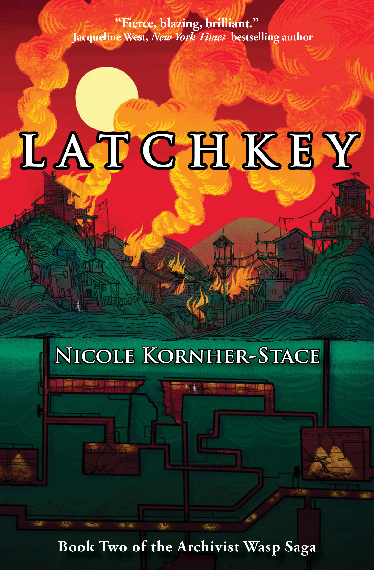 Latchkey (Archivist Wasp Saga, #2) by Nicole Kornher-Stace