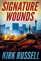 Signature Wounds (A Grale Thriller Book 1)