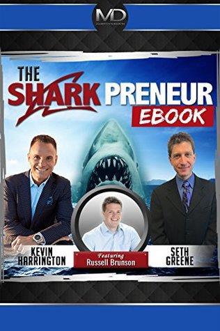 The SharkPreneur Ebook: with Russell Brunson of ClickFunnels