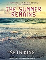 The Summer Remains (The Summer Remains, #1)