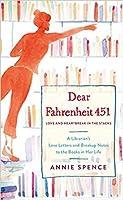 Dear Fahrenheit 451: Love and Heartbreak in the Stacks