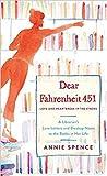Dear Fahrenheit 451 by Annie Spence