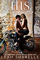 His Sweetness (Wounded Souls, #1)
