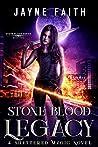 Stone Blood Legacy (Shattered Magic - Stone Blood #2)