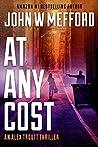 AT Any Cost (Redemption Thriller #20; Alex Troutt Thriller #8)