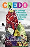 CREDO: An Anthology of Manifestos and Sourcebook for Creative Writing