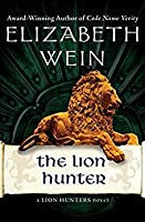 The Lion Hunter (The Lion Hunters, #4)