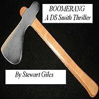 Boomerang: A Detective Jason Smith thriller (Detective Jason Smith #2)