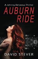 Auburn Ride: A Johnny Delarosa Thriller