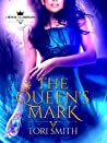 The Queen's Mark  (Royal Guardians #1)