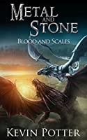 Blood and Scales (Metal and Stone #3)