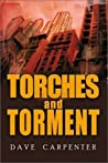 Torches and Torment