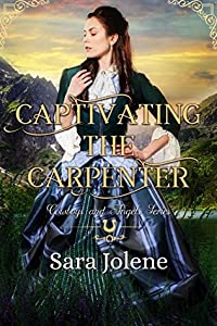 Captivating the Carpenter (Cowboys and Angels, #13)