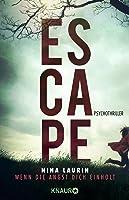 ESCAPE – Wenn die Angst dich einholt