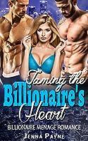 Taming the Billionaire's Heart