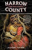 Harrow County Volume 7: Dark Times A'Coming
