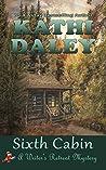 Sixth Cabin (Writer's Retreat Southern Seashore Mystery #6)