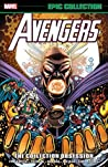 Avengers Epic Collection Vol. 21: The Collection Obsession