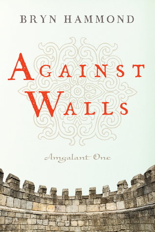 Against Walls by Bryn  Hammond