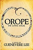 Orope -The White Snake