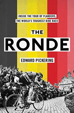 The Ronde: Inside the World's Toughest Bike Race