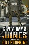 Give-A-Damn Jones: A Novel of the West