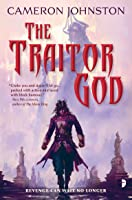 The Traitor God (Age of Tyranny, #1)
