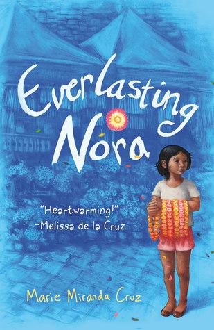 Everlasting Nora by Marie Miranda Cruz