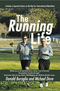 The Running Life: Wisdom and Observations from a Lifetime of Running