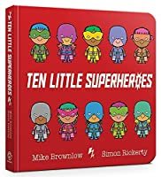 Ten Little Superheroes: Board Book
