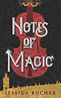 Notes of Magic (The Bohemians) (Volume 1)